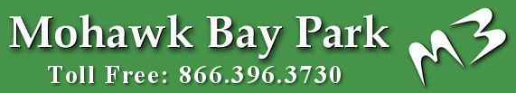 Mohawk Bay Park - Toll Free: 1-866-396-3730.